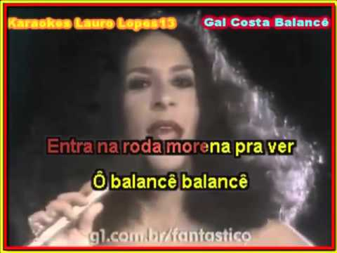Video Karaoke Gal Costa Balancê