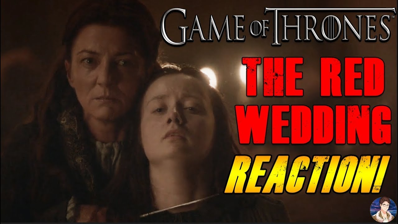 Of Thrones Season 3 The Red Wedding Live Reaction W Bladeninja009