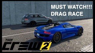 The Crew 2 Drag Racing | 850hp Volkswagen Truck vs Porsche 918 spider Hyper Car| MUST WATCH!!!