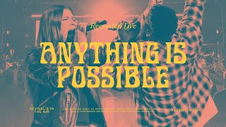 Anything Is Possible - Bethel Music feat. Dante Bowe