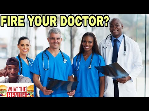 WHAT THE HEALTH REVIEW WHY SHOULD YOU FIRE YOUR DOCTOR? (L/S)