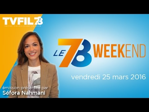 Le 7/8 Week-end : Emission du vendredi 25 mars 2016