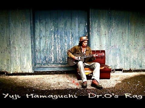 那智勝浦の奇跡のブルースギタリスト濱口祐自Yuji Hamaguchi 、初PV公開!