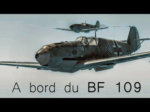 [#4] A bord du BF 109 - La terreur Allemande