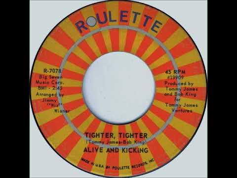 Alive And Kicking - Tighter, Tighter on 1970 Stereo & Mono Roulette Records.