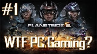 """PLANETSIDE2 Episode1 """"HOW THE HELL DO YOU PLAY?"""" - [PC GAMING]"""