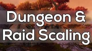 Scaling Old Raids and Dungeons in World of Warcraft