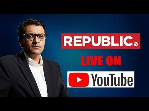 Watch Republic TV LIVE | English News 24x7 Live | Arnab Goswami Live