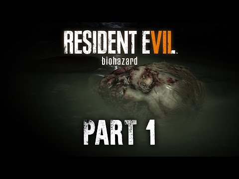 Resident Evil 7 Walkthrough Part 1 - INTRO #RE7 #BIOHAZARD