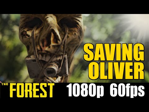 Saving Oliver - The Forest - Yolo Letsplay - Part 21
