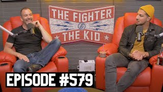 The Fighter and The Kid - Episode 579