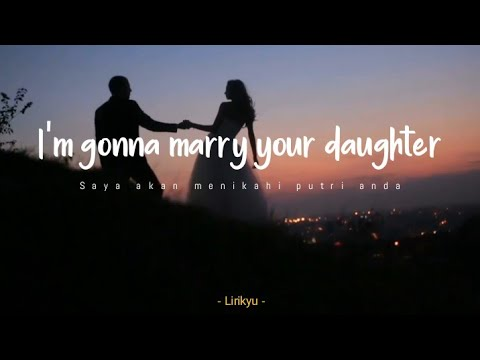 Brian McKnight - Marry Your Daughter | Lyrics Terjemahan Indonesia