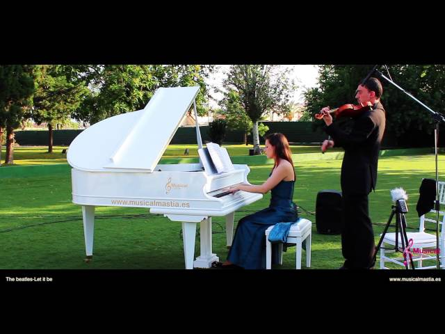 The beatles - Let it be - Piano y violin COVER