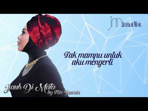 MIN YASMIN - Jauh Di Mata (VIDEO LYRIC)