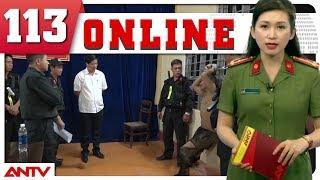 Bản tin 113 Online mới nhất | Tin tức | Tin nóng 24h | ANTV