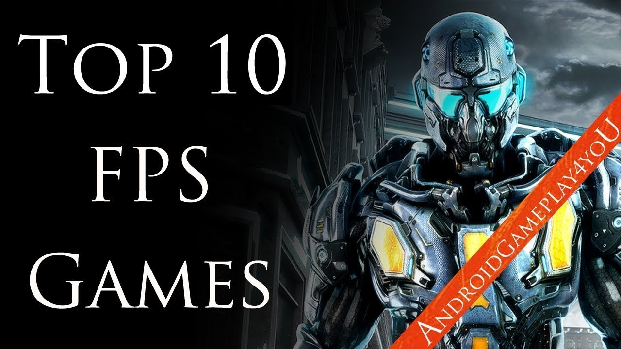 Top 10 best free first person shooter (FPS) games for android