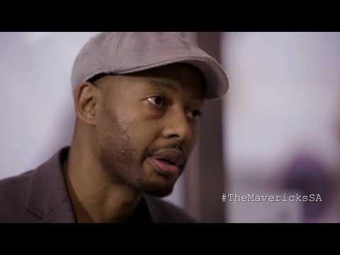 The Mavericks: Episode 1 with Mokena Makeka