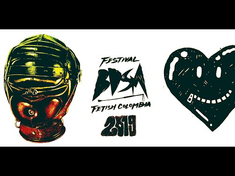 Festival BDSM Fetish Colombia 2019 Día 1 Inaguración from YouTube · Duration:  1 minutes