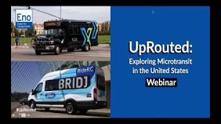 UpRouted: Exploring Microtransit