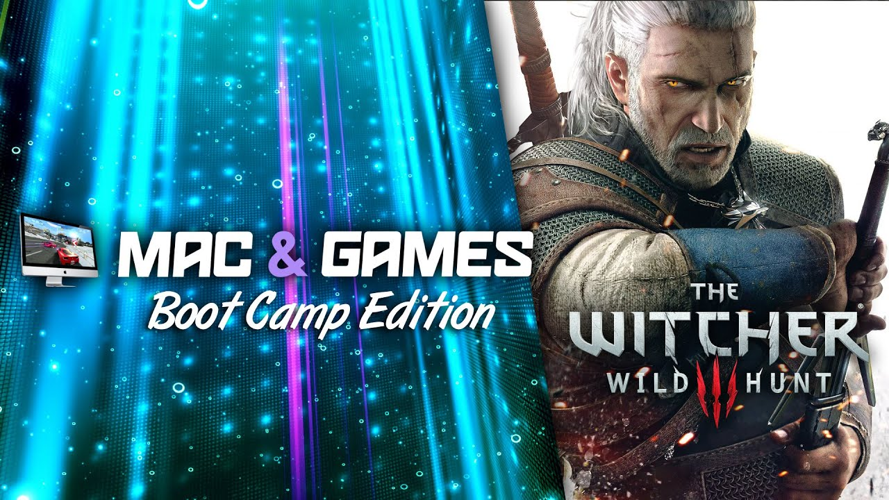 The Witcher 3 (Mac / Boot Camp) - YouTube