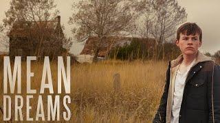 Mean Dreams - OFFICIAL TRAILER HD
