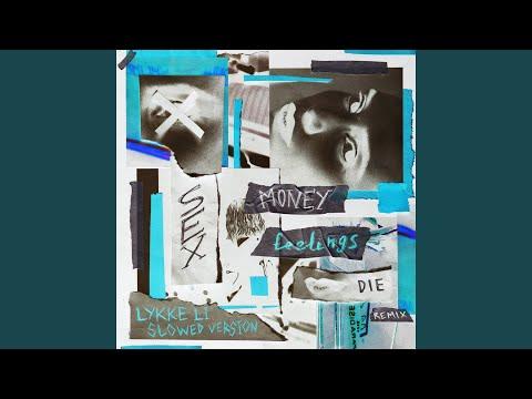 sex money feelings die (slowed Version)