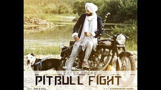 #Pitbull Fight    Fateh Shekh Feat. Nik D Gill    Music Farmer    Latest  New  Punjabi  Song 2017