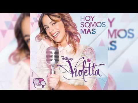 Violetta - Hoy Somos Más (Audio)