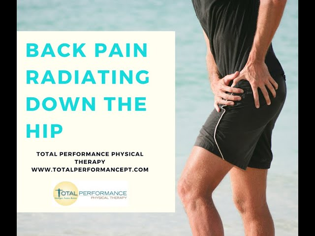 Back Pain Radiating Down the Hip