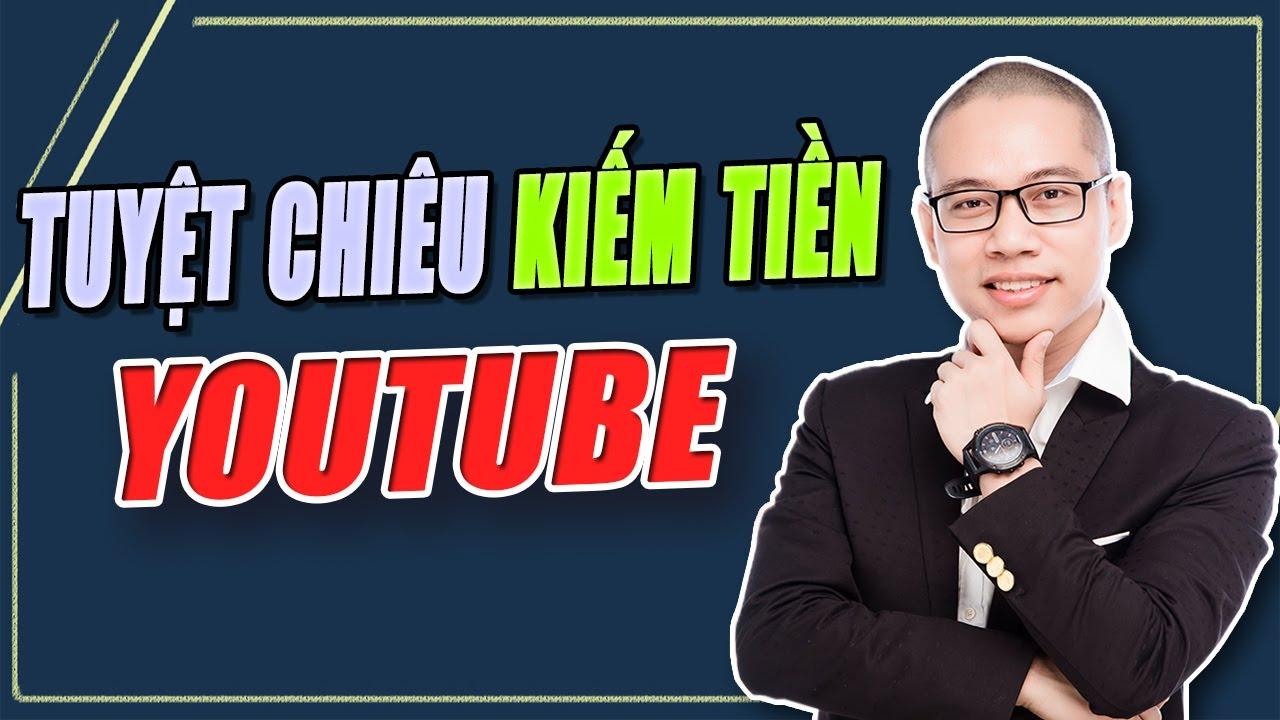 Làm Thế Nào Để Kiếm Tiền Trên Youtube – Kiếm tiền có dễ không?