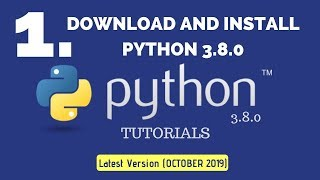 Download And Install Python 3.8 On Windows 10, 8, 7|Tutorial 1 |Python 3.8.0 Tutorials|