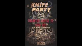 Knife Party Haunted House #AnonFM Mix 4/29/13
