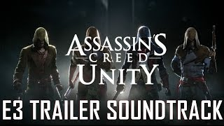 Assassin's Creed Unity - E3 Trailer Soundtrack [Everybody Wants to Rule the World] [HD]