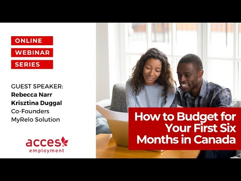 How to Budget for Your First Six Months in Canada