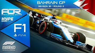 F1 2019 | AOR Hype Energy F1 League | PS4 | S18 | R2: Bahrain GP