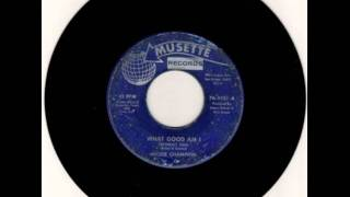 MICKEY CHAMPION - WHAT GOOD AM I - NORTHERN SOUL OLDIE thumbnail