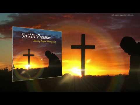Morning Prayer Worship CK 7