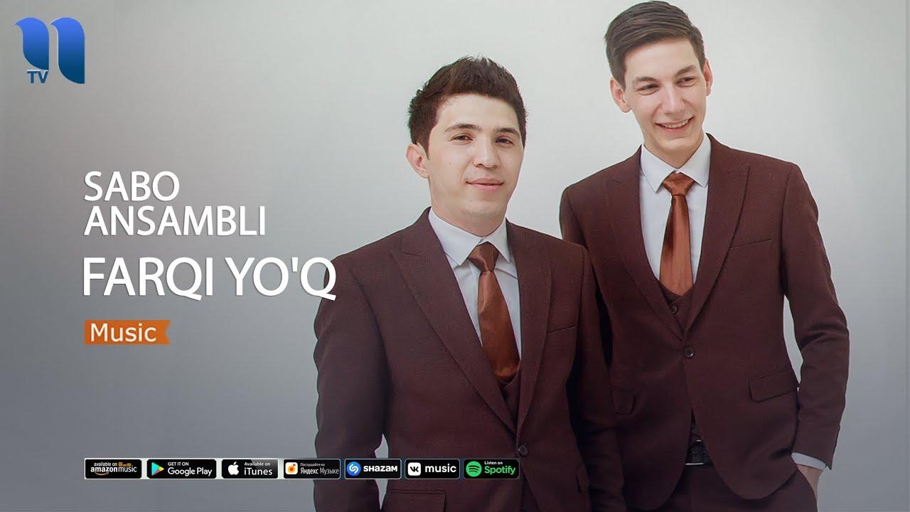 Sabo Ansambli - Farqi yo'q | Сабо Ансамбли - Фарки йук (music version)