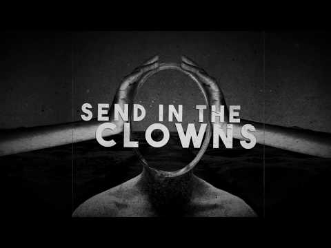 END OF GREEN - Send In The Clowns (Official Lyric Video) | Napalm Records