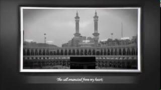 Praising God Almighty - Nazm Hai Dast e Qibla Noma LA ILAHA ILLALLAH