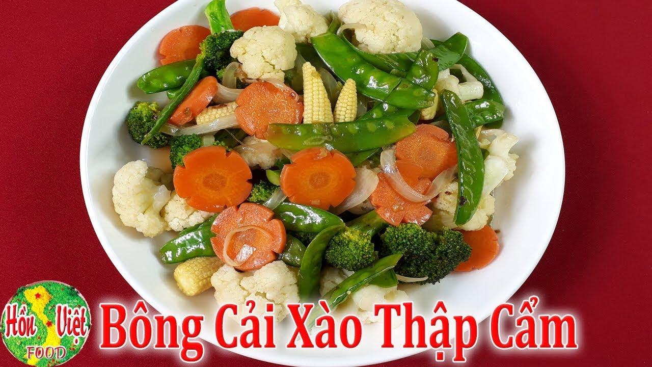 ✅ Bổ Dưỡng Thanh Đạm Với Món Chay Bông Cải Xào Thập Cẩm | Hồn Việt Food