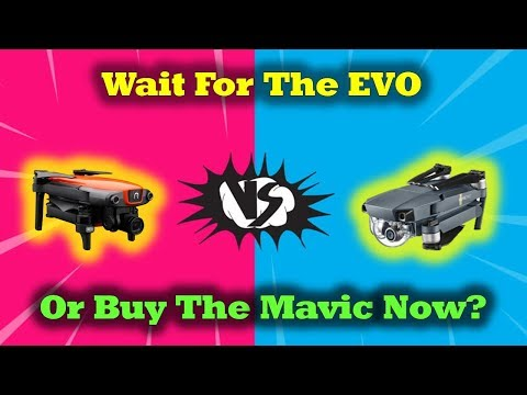 Wait For the Autel EVO or Buy The Mavic Pro Now?