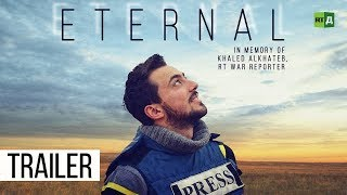 Eternal: In memory of Khaled Alkhateb, RT war reporter (Trailer) Premiere 16/10