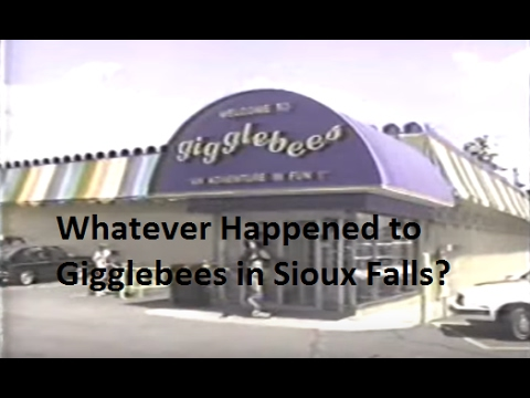 Whatever Happened Gigglebees in Sioux Falls, SD?