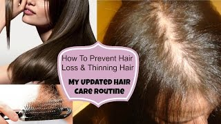 How To Prevent Hair Loss & Thinning Hair - Updated Hair Care Routine