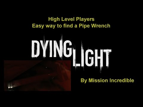 Dying Light Pipe Wrench Italian Plumber Achievement High Level Player