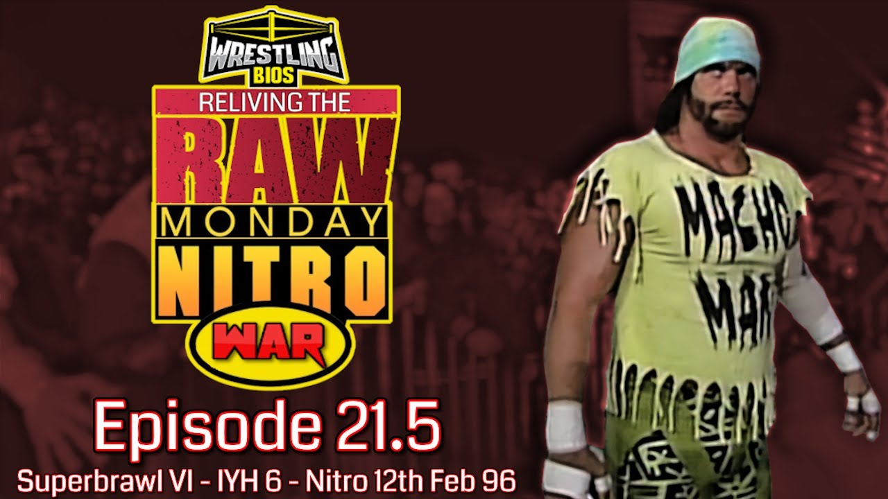 Reliving The War Special: Episode 21.5 - WCW Nitro 12th Feb 1996