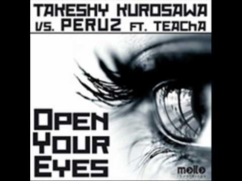 Takeshy Kurosawa vs Peruz - Open Your Eyes (Giacomo Capitanelli Remix)