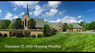 December 27 2020 Morning Worship