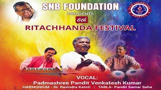 6th Ritachhanda Festival | Pandit Venkatesh Kumar | SNB Foundation